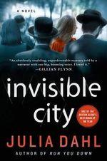 Invisible City : Rebekah Roberts Novels - Julia Dahl