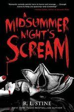 A Midsummer Night's Scream - R. L. Stine