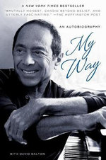 My Way : an Autobiography - Paul Anka