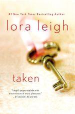 Taken - Lora Leigh