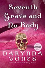 Seventh Grave and No Body - Darynda Jones