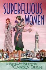 Superfluous Women : Daisy Dalrymple Mysteries (Hardcover) - Carola Dunn