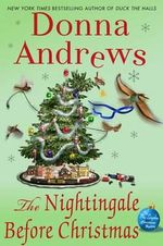 The Nightingale Before Christmas : A Meg Langslow Christmas Mystery - Agent Donna Andrews
