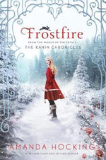 Frostfire : Kanin Chronicles - Amanda Hocking