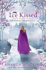 Ice Kissed : Kanin Chronicles - Amanda Hocking