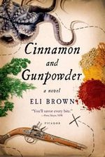 Cinnamon and Gunpowder - Eli Brown