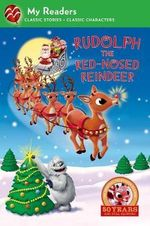 Rudolph the Red-Nosed Reindeer : My Readers - Artful Doodlers Ltd