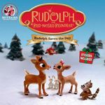 Rudolph the Red-Nosed Reindeer : Rudolph Saves the Day - Anonymous