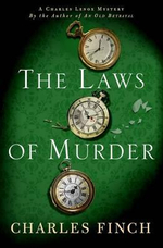 The Laws of Murder : A Charles Lenox Mystery - Charles Finch