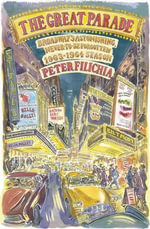 The Great Parade : Broadway's Astonishing, Never-to-be-Forgotten 1963-1964 Season - Peter Filichia