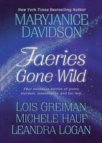 Faeries Gone Wild - MaryJanice Davidson