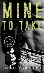 Mine to Take - Jackie Ashenden