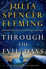 Through the Evil Days : A Clare Fergusson and Russ Van Alstyne Mystery - Julia Spencer-Fleming