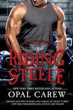 Riding Steele : Ready to Ride - Opal Carew
