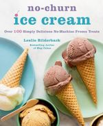 No-Churn Ice Cream - Leslie Bilderback
