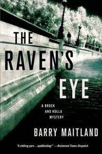 The Raven's Eye : A Brock and Kolla Mystery - Barry Maitland