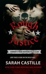 Rough Justice : Sinner's Tribe Motorcycle Club - Sarah Castille