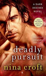 Deadly Pursuit - Nina Croft