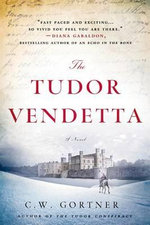 The Tudor Vendetta - C W Gortner
