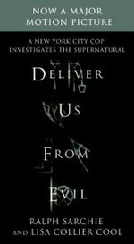 Deliver Us from Evil : A New York City Cop Investigates the Supernatural - Ralph Sarchie