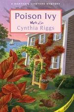 Poison Ivy : A Martha's Vineyard Mystery - Cynthia Riggs