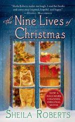 The Nine Lives of Christmas - Sheila Roberts