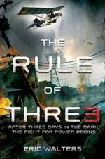 The Rule of Three : Rule of Three - Eric Walters