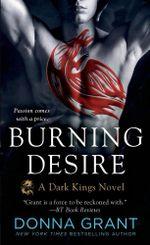 Burning Desire : Dark Kings Novels - Donna Grant