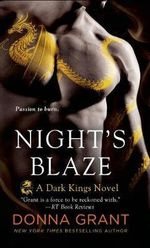 Night's Blaze : Dark Kings Novels - Donna Grant