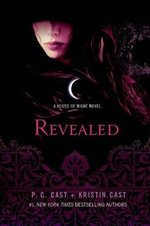 Revealed : A House of Night Novel - P C Cast