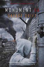 Monument 14 : Savage Drift - Emmy Laybourne