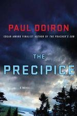 The Precipice : Mike Bowditch Mysteries - Paul Doiron