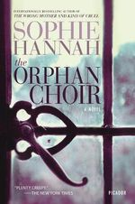 The Orphan Choir - Sophie Hannah