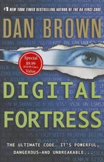 Digital Fortress ($9.99 Ed.) : A Thriller - Dan Brown