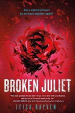 Broken Juliet : Bad Romeo - Leisa Rayven