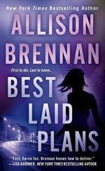 Best Laid Plans : Lucy Kincaid Novels - Allison Brennan