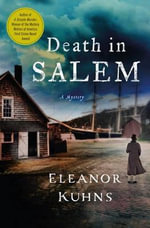 Death in Salem : Will Rees Mysteries - Eleanor Kuhns