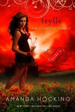 Trylle : The Complete Trilogy - Amanda Hocking
