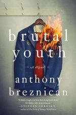 Brutal Youth - Anthony Breznican