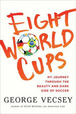 Eight World Cups - George Vecsey