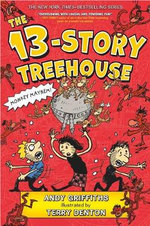 The 13-Story Treehouse : Treehouse Books - Andy Griffiths