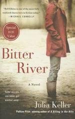 Bitter River : Bell Elkins Novels - Julia Keller