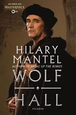 Wolf Hall : As Seen on PBS Masterpiece - Hilary Mantel