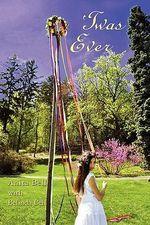 'Twas Ever - Anita Bell