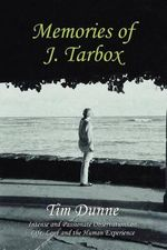 Memories of J. Tarbox : 9/11 Plus Ten - Tim Dunne