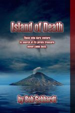 The Island of Death - Bob Gebhardt