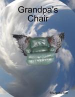 Grandpa's Chair - Triece Bartlett