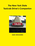 The New York State Taxicab Driver's Companion - Marc Zirogiannis
