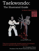 Taekwondo : The Illustrated Guide - Gilles R. Savoie