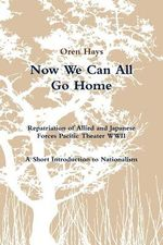 Now We Can All Go Home - Oren Hays